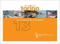 Conoscere Torino, 2013. Discover Torino. Socio-economic profile of the province