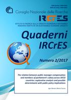 Quaderni Ircres numero 2/2017.The relation between public manager compensation and members of parliament's salary across OECD countries: explorative analysis and possible determinants with public policy implications